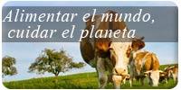 Alimentar el mundo, cuidar el planeta