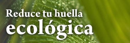 Reduce tu Huella Ecológica