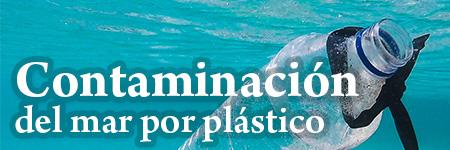 Contaminación del mar por plástico