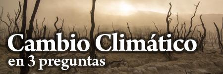 Cambio climático: Todo lo que debes saber